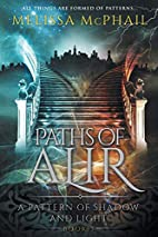 Paths of Alir: A Pattern of Shadow & Light…
