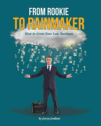 from-rookie-to-rainmaker-how-to-grow-your-law-business-open-for-business-volume-3