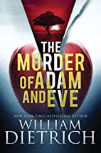 The Murder of Adam and Eve by William…