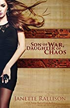 Son of War, Daughter of Chaos by Janette…
