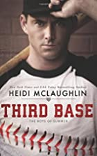 Third Base (The Boys of Summer Book 1) by…