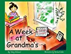 A Week at Grandma's by Mary Ashwood