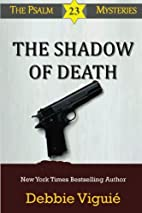 The Shadow of Death (Psalm 23 Mysteries Book…