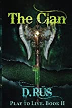 The Clan (Play To Live, #2) by D. Rus