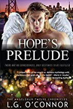 Hope's Prelude by LG O'Connor