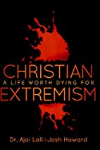 Christian Extremism by Dr. Ajai Lall