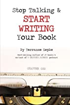 Stop Talking & Start Writing Your Book…
