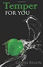 Temper for You (For You, #3) by Genna Rulon