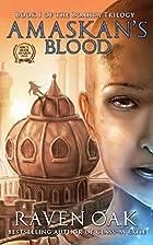Amaskan's Blood (The Boahim Series) (Volume…