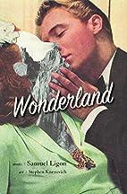 Wonderland by Samuel Ligon