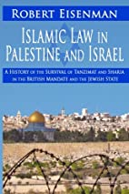 Islamic Law in Palestine and Israel: A…