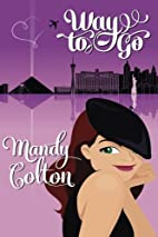 Way to Go by Mandy Colton
