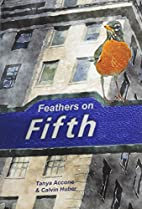 Feathers on Fifth by Tanya Accone