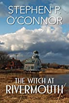 The Witch at Rivermouth by Stephen P.…