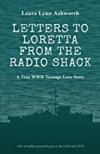 Letters to Loretta from the Radio Shack:…