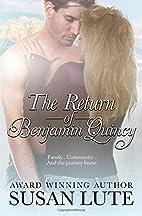 The Return Of Benjamin Quincy: A Rosewood…