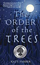 The Order of the Trees by Katy Farber