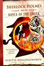 Sherlock Holmes and the Dance of the Tiger…