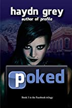 Poked (The Facebook trilogy) (Volume 3) by…