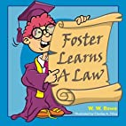Foster Learns A Law by W. W. Rowe