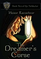 The Dreamer's Curse by Honor Raconteur