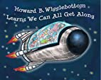Howard B. Wigglebottom Learns We Can All Get…