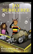 Jay Bubblebee: The Bee Who Started It All…