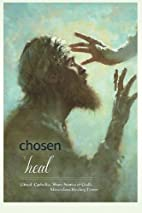 Chosen to Heal: Gifted Catholics Share…