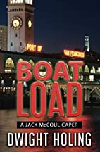 A Boatload by Dwight Holing