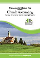 Church Accounting: The How To Guide for…