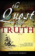 The Quest for Truth by Shannon Hurley