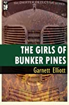 The Girls of Bunker Pines (The Drifter…