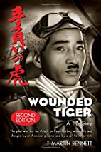 Wounded Tiger by T. Martin Bennett