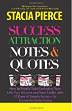 Success Attraction Notes & Quotes: 30 Days…