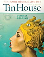 Tin House 64 (Summer 2015): Summer Reading…