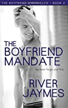 The Boyfriend Mandate (The Boyfriend…