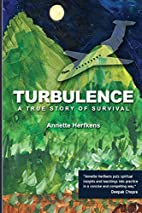 Turbulence: A True Story of Survival by…