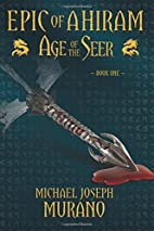 Age of the Seer: Epic of Ahiram -- Book One…
