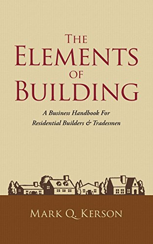 the-elements-of-building-a-business-handbook-for-residential-builders-tradesmen