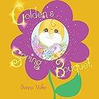 Golden's Spring Bouquet by Danna Valko