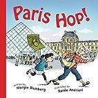 Paris Hop! by Margie Blumberg