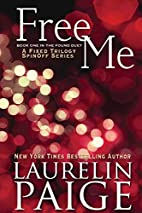 Free Me (The Found Duet, #1) by Laurelin…