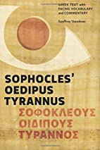 Sophocles' Oedipus Tyrannus: Greek Text with…