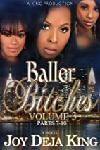 Baller Bitches Volume 3 (Baller Bitches…