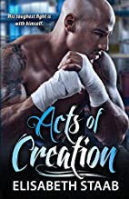 Acts of Creation (Evergreen Grove) by…