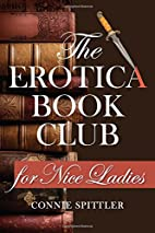 The Erotica Book Club for Nice Ladies by…