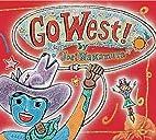 Go West! by Joel Nakamura