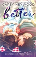 Better by Carey Heywood