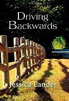 Driving Backwards by Jessica Lander