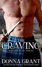 The Craving (Rogues of Scotland) (Volume 1)…
